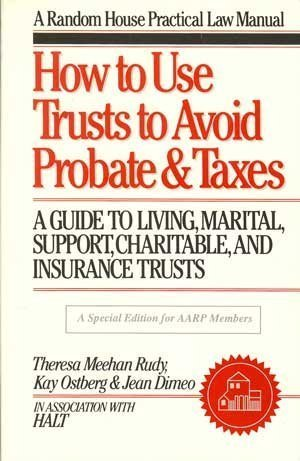 How To Use Trusts To Avoid Probate: Kay Ostberg; Theresa