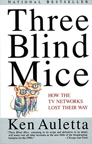 9780679741350: Three Blind Mice: How the TV Networks Lost Their Way