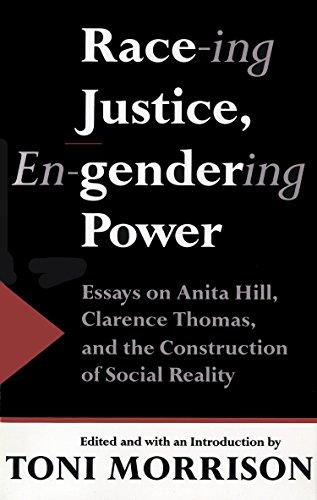 Race-ing Justice, En-Gendering Power: Essays on Anita: Editor-Toni Morrison; Contributor-Jr.