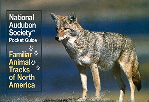 9780679741480: National Audubon Society Pocket Guide: Familiar Animal Tracks of North America (The Audubon Society Pocket Guides)
