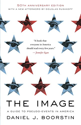 9780679741800: The Image: A Guide to Pseudo-Events in America