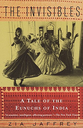 9780679742289: The Invisibles: A Tale of the Eunuchs of India