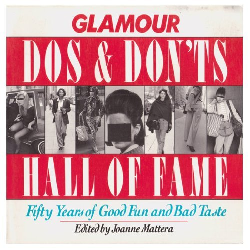 9780679742333: Glamour Do's and Don'ts Hall of Fame: Fifty Years of Good Fun and Bad Taste