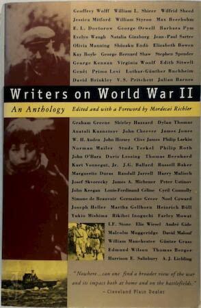 Writers on World War II : An Anthology: Mordecai Richler