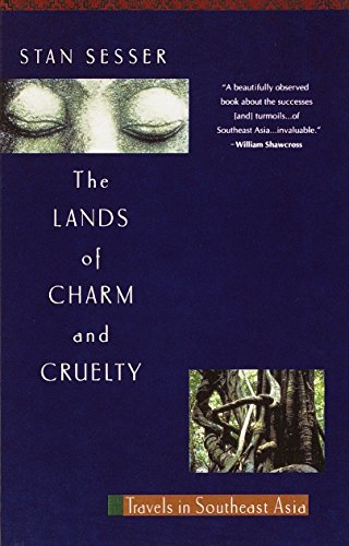 9780679742395: Lands of Charm and Cruelty: Travels in Southeast Asia, 1st Vintage Departures