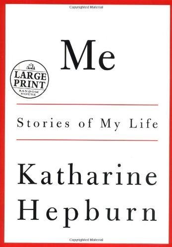 Me (Random House Large Print): Hepburn, Katharine