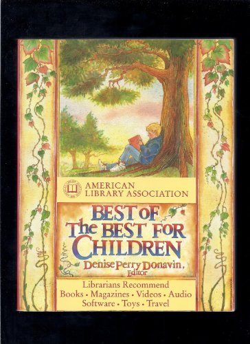 9780679742500: A.L.A. Best of the Best for Children: Software, Books, Magazines, Videos, Audio, Toy (American Library Association Best of the Best for Children)