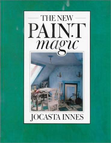 The New Paint Magic: Jocasta Innes