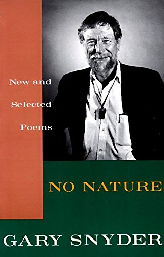 No nature :; new and selected poems: Snyder, Gary