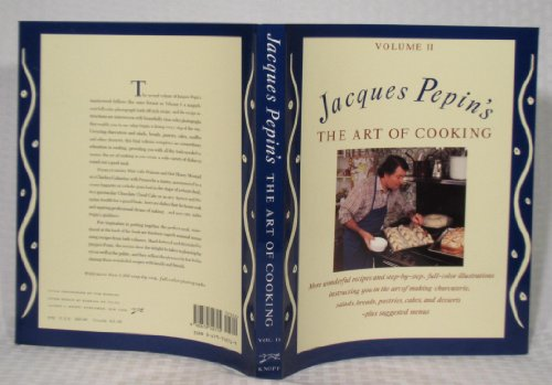 Jacques Pepin's the Art of Cooking, Volume 2: No Author