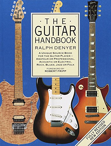 9780679742753: The Guitar Handbook: A Unique Source Book for the Guitar Player - Amateur or Professional, Acoustic or Electrice, Rock, Blues, Jazz, or Folk