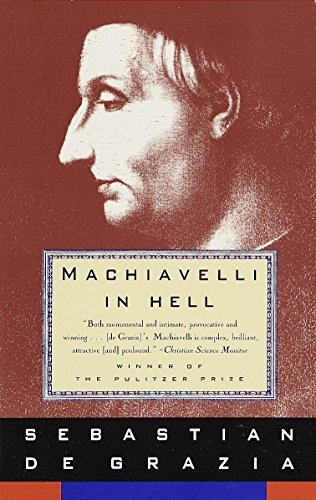 9780679743422: Machiavelli in Hell