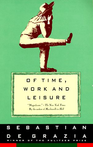 9780679743439: Of Time, Work and Leisure