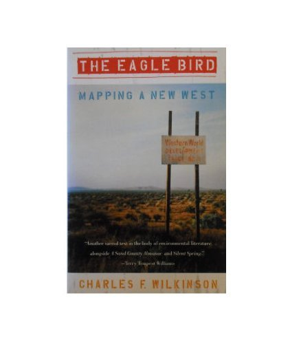 9780679743477: Eagle Bird: Mapping a New West