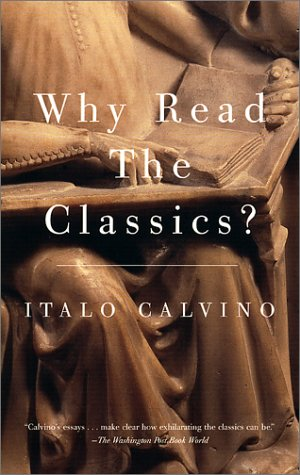 9780679743491: Why Read the Classics?