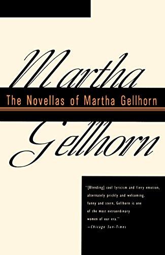 9780679743699: The Novellas of Martha Gellhorn