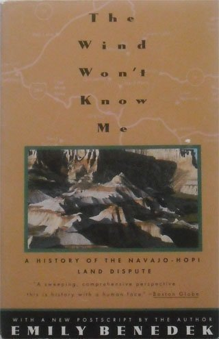 9780679743866: Wind Won't Know Me: A History of the Navajo-Hopi Land Dispute