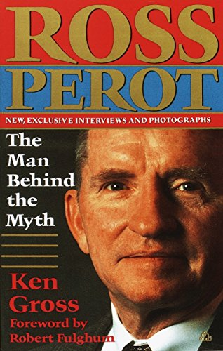 9780679744177: Ross Perot: The Man Behind the Myth
