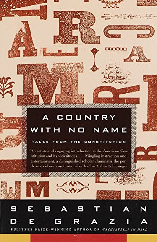 9780679744221: A Country with No Name: Tales from the Constitution