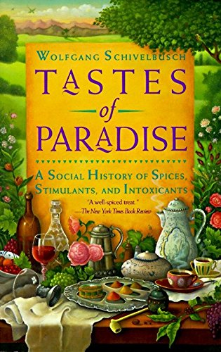 9780679744382: Tastes of Paradise: A Social History of Spices, Stimulants, and Intoxicants