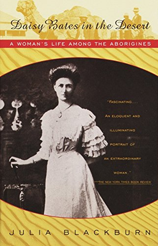 9780679744467: Daisy Bates in the Desert: a Woman' (Vintage Departures)