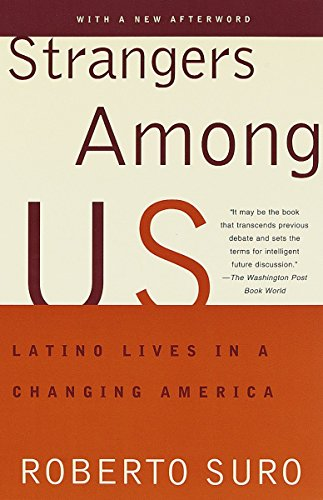 9780679744566: Strangers Among Us: Latinos' Lives in a Changing America