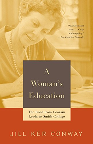 9780679744627: A Woman's Education: The Road from Coorain Leads to Smith College