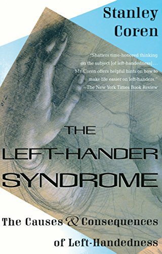 The Left-Hander Syndrome: The Causes and Consequences of Left-Handedness (0679744681) by Coren, Stanley