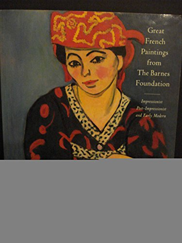 9780679744764: Great French Paintings from the Barnes Foundation: Impressionist, Post-Impressionist, and Early Modern