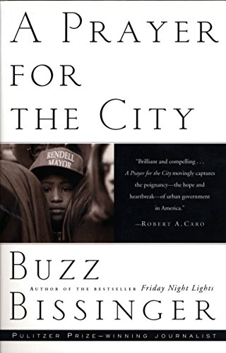 A Prayer for the City (0679744940) by Bissinger, Buzz