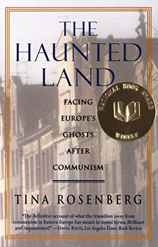 9780679744993: The Haunted Land: Facing Europe's Ghosts After Communism