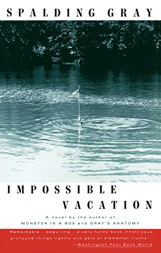 Impossible Vacation: Gray, Spalding