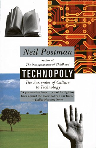 9780679745402: Technopoly: The Surrender of Culture to Technology