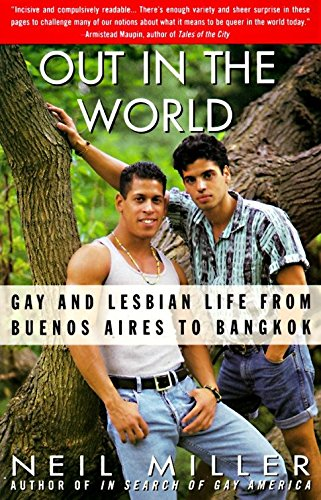 9780679745518: Out in the World: Gay and Lesbian Life from Buenos Aires to Bangkok