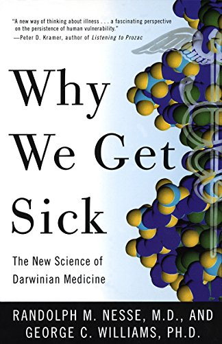 9780679746744: Why We Get Sick: The New Science of Darwinian Medicine