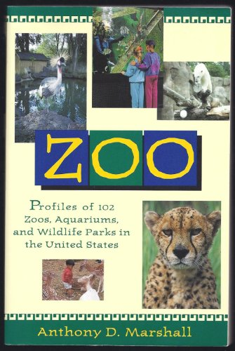 9780679746874: Zoo: Profiles of 102 Zoos, Aquariums, and Wildlife Parks in the United States