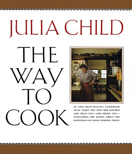 9780679747659: The Way to Cook: A Cookbook