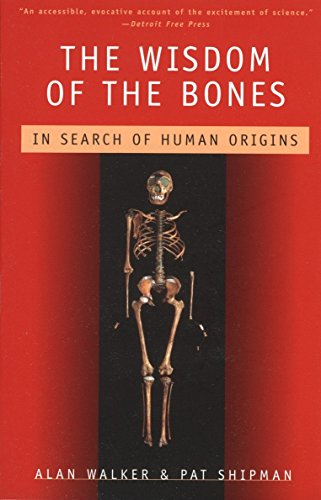 9780679747833: The Wisdom of the Bones: In Search of Human Origins