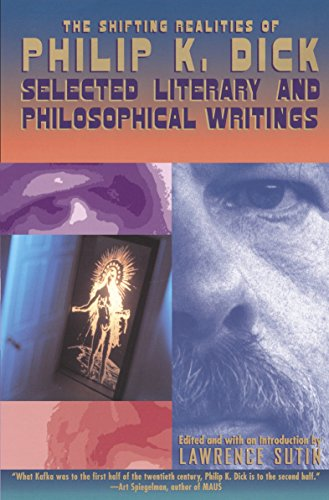 9780679747871: The Shifting Realities of Philip K. Dick: Selected Literary and Philosophical Writings