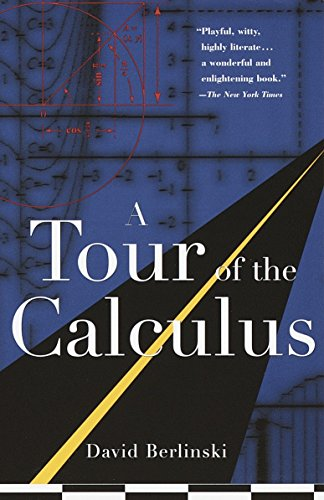 9780679747888: A Tour of the Calculus