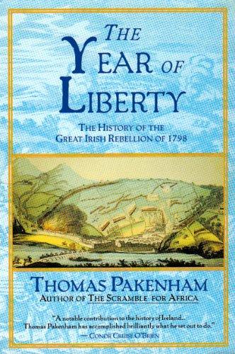 The Year of Liberty : The History: Thomas Pakenham