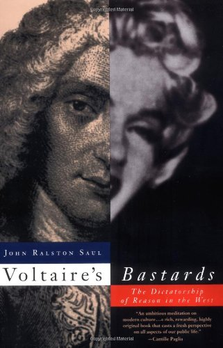 9780679748199: Voltaire's Bastards: The Dictatorship of Reason in the West