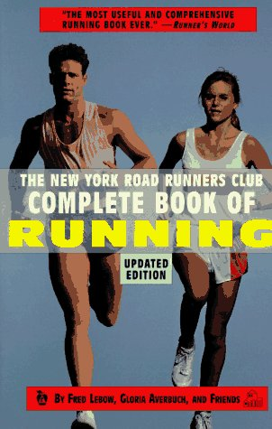 9780679748618: The New York Road Runners Club Complete Book of Running