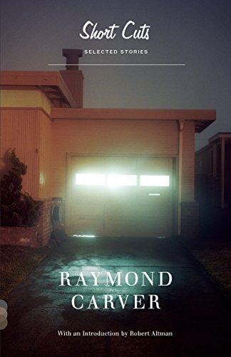 Short Cuts : Selected Stories: Carver, Raymond; Altman, Robert