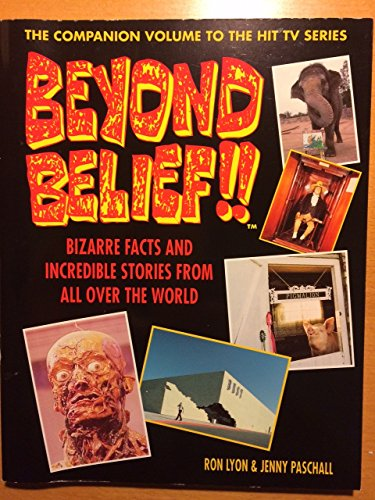 9780679748830: Beyond Belief:: Bizarre Facts and Incredible Legends from All Over the World