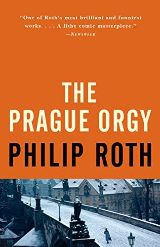 9780679749035: The Prague Orgy (Vintage International)