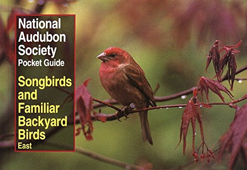 9780679749264: National Audubon Society Pocket Guide to Songbirds and Familiar Backyard Birds: Eastern Region (National Audubon Society Pocket Guides)