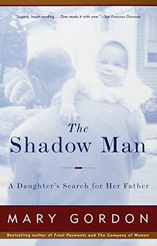 9780679749318: The Shadow Man: A Daughter's Search for Her Father