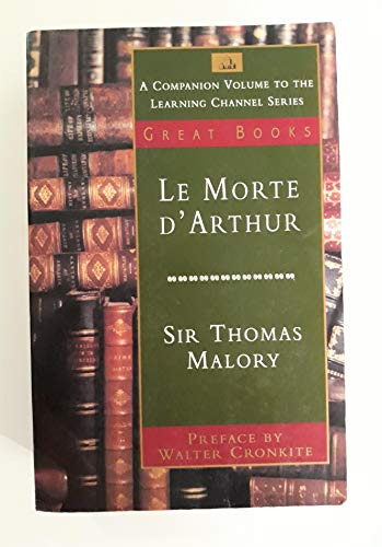 9780679749561: Le Morte d'Arthur (A Companion Volume to the Learning Channel's Great Books)
