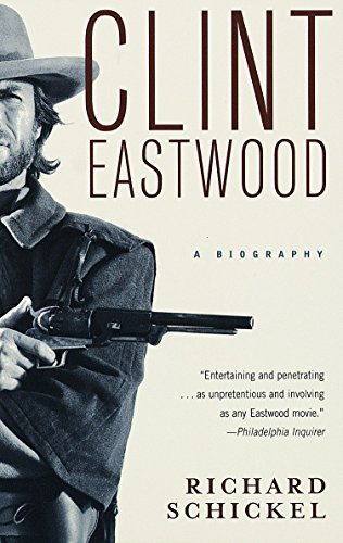 9780679749912: Clint Eastwood: A Biography